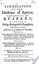 A Vindication of the Doctrine of Baptism  as Held by the People Call d Quakers
