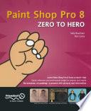 Paint Shop Pro 8 Zero to Hero