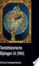 Textielhistorische bijdragen 34 (1994)