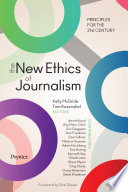 The New Ethics Of Journalism