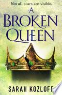 A Broken Queen Book PDF
