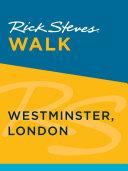 Rick Steves Walk  Westminster  London