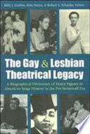 The Gay Lesbian Theatrical Legacy book