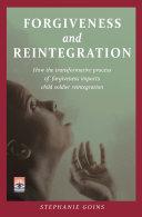 Forgiveness and Reintegration