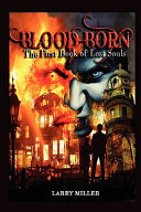 Blood Born : to earth, bent on destroying mankind's...