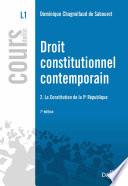 Droit Constitutionnel Contemporain La Constitution De La Ve R Publique