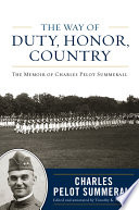The Way of Duty  Honor  Country