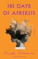 The Days of Afrekete: A Novel