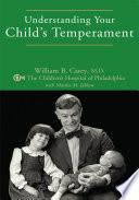 Understanding Your Child S Temperament