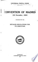 Convention of Madrid  30 November  1920  Together with the Detailed Regulations for Its Execution