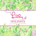 Essentially Lilly  A Guide to Colorful Holidays