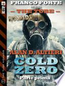 Cold Zero   Parte prima