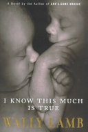I Know This Much Is True Book PDF
