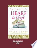 Heart and Craft  Bestselling Romance Writers Share Their Secrets  Bestselling Romance Writers Share Their Secrets  Large Print 16pt