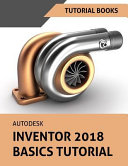 Autodesk Inventor 2018 Basics Tutorial