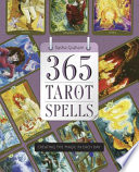 365 Tarot Spells Together To Improve Your Life Through Daily