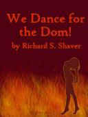 download ebook we dance for the dom pdf epub