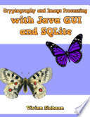Cryptography And Image Processing With Java Gui And Sqlite