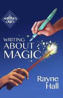 Writing about Magic