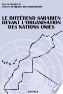 Le différend saharien devant l'Organisation des Nations Unies