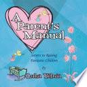 A Parent S Manual