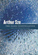 The Glass Constellation: New and Collected Poems