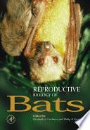 Reproductive Biology Of Bats