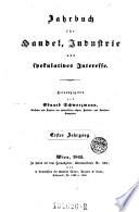 Jahrbuch für Handel, Industrie und spekulatives Interesse. Hrsg. von Eduard Schwarzmann