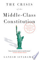 The Crisis of the Middle Class Constitution
