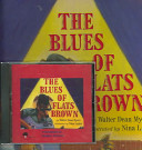 The Blues of Flats Brown