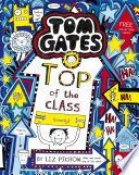 Tom Gates 9  Top of the Class  Nearly