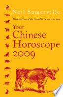Your Chinese Horoscope 2009  What the Year of the Ox Holds in Store for You