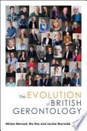 The Evolution of British Gerontology Book PDF
