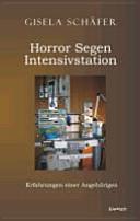 Horror - Segen - Intensivstation