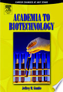 Academia To Biotechnology book