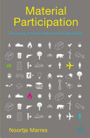 Material Participation: Technology, the Environment and Everyday Publics