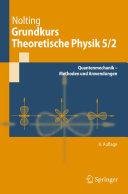 Grundkurs Theoretische Physik 5 2
