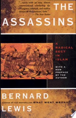 The Assassins: A Radical Sect in Islam - ISBN:9780465004980