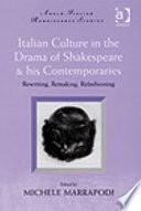 Italian Culture in the Drama of Shakespeare   His Contemporaries