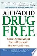 ADD ADHD Drug Free