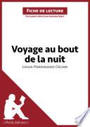 Voyage au bout de la nuit de Louis Ferdinand C  line  Fiche de lecture