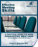 The PMO Practice Bootcamp Soft Skills Effective Meeting Skills  A Practical Guide For More Productive Meetings