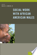 Social Work With African American Males