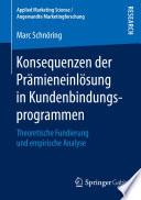 Konsequenzen der Pr  mieneinl  sung in Kundenbindungsprogrammen