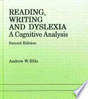 Reading  Writing and Dyslexia