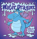 The Water Dragon  Hard Cover