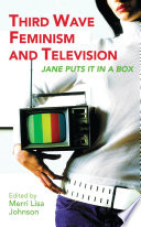 Third Wave Feminism and Television