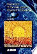 Protection Of The Skin Against Ultraviolet Radiations book