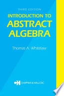Introduction to Abstract Algebra  Third Edition