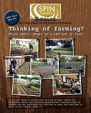 Spin Farming Basics  Thinking of Farming  Think Again  There Is a New Way to Farm